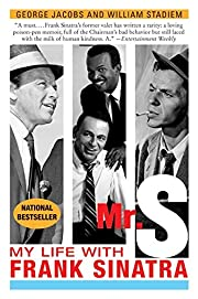 Mr. S: My Life with Frank Sinatra –…