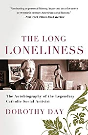 The Long Loneliness: The Autobiography of…