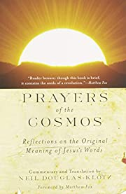Prayers of the Cosmos: Meditations on the…