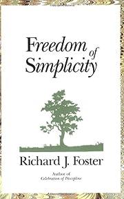 Freedom of Simplicity – tekijä: Richard J…