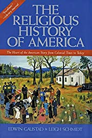 The Religious History of America: The Heart…
