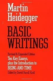 Basic Writings: Ten Key Essays, plus the…