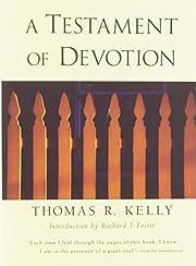 A Testament of Devotion von Thomas R. Kelly