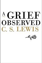 A Grief Observed por C. S. Lewis