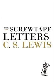 The Screwtape Letters: With Screwtape…