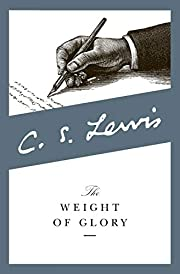 The Weight of Glory por C. S. Lewis