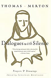 Dialogues with Silence: Prayers & Drawings…