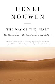 The Way of the Heart: The Spirituality of…