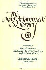 The Nag Hammadi Library by James M. Robinson