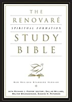 The Renovare Spiritual Formation Bible by…