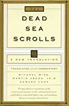 The Dead Sea Scrolls: A New Translation by…