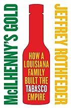 McIlhenny's Gold: How a Louisiana…