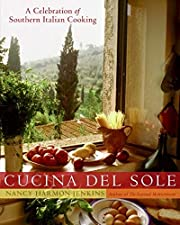 Cucina del Sole: A Celebration of Southern…