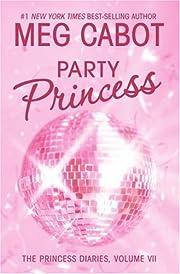 The Princess Diaries, Volume VII: Party…