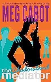 Shadowland (The Mediator, Book 1) av Meg…