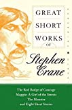 Great Short Works of Stephen Crane (Book) written by Stephen Crane