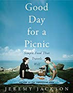 Good Day for a Picnic: Simple Food That…