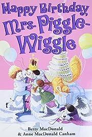 Happy Birthday, Mrs. Piggle-Wiggle af Betty…