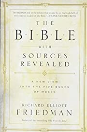 The Bible with Sources Revealed av Richard…