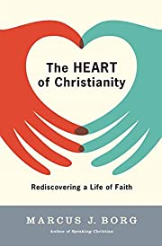 The Heart of Christianity: Rediscovering a…
