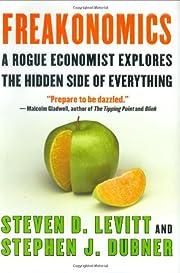 Freakonomics A Rogue Economist Explores the…