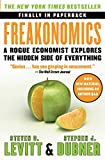 Freakonomics: A Rogue Economist Explores the Hidden Side of Everything (2005) (Book) written by Steven D. Levitt, Stephen J. Dubner