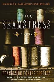 The Seamstress: A Novel por Frances De…
