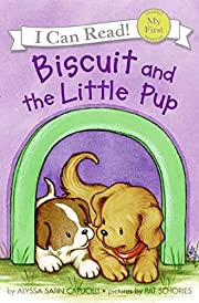 Biscuit and the Little Pup (My First I Can…
