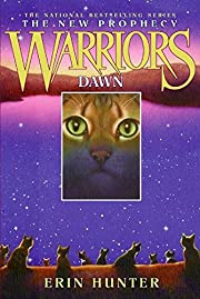 Dawn (Warriors: The New Prophecy, Book 3)…