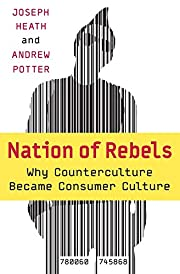 Nation of Rebels: Why Counterculture Became…