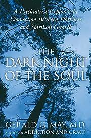 The Dark Night of the Soul: A Psychiatrist…