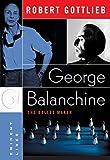 George Balanchine : the ballet maker