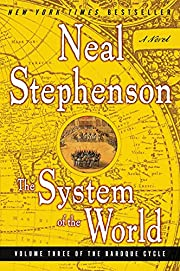 The System of the World de Neal Stephenson