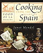 Cooking from the Heart of Spain: Food of La…