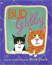 Bud and Gabby af Anne Davis