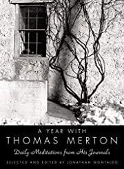 A Year with Thomas Merton: Daily Meditations…