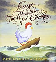 Louise, The Adventures of a Chicken de Kate…