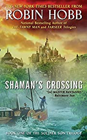 Shaman's Crossing (Book One of The Soldier…