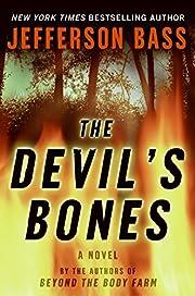 The Devil's Bones: A Novel (Body Farm Novel)…