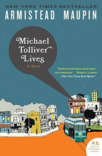 Michael Tolliver Lives written by Armistead Maupin