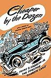 Cheaper by the Dozen (1948) (Book) written by Ernestine Gilbreth Carey, Frank Bunker Gilbreth, Jr.
