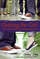 Getting the Girl: A Guide to Private…