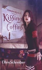 Kissing Coffins (Vampire Kisses, Book 2) de…