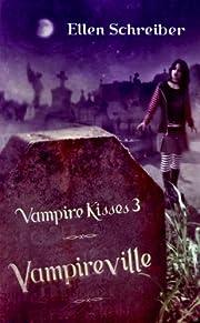 Vampireville (Vampire Kisses 3) av Ellen…