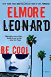 Be Cool (2002) (Book) written by Elmore Leonard