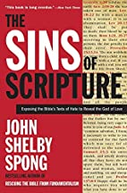 The Sins of Scripture: Exposing the Bible's…