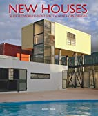 New Houses: 36 of the World's Most…