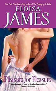 Pleasure for Pleasure af Eloisa James