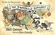 The Dangerous Alphabet af Neil Gaiman