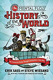 The Mental Floss History of the World: An…